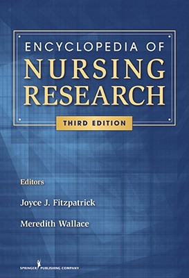 Encyclopedia of Nursing Research By Fitzpatrick, Joyce J. (EDT)/ Kazer, Meredith (EDT)