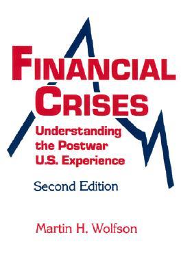 Financial Crisis By Wolfson, Martin H.